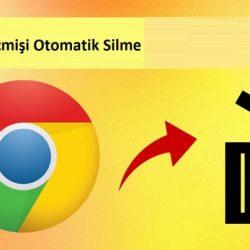 Chrome geçmişi otomatik silme